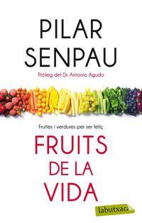 Fruits De La Vida - Maria Pilar  Senpau Jove