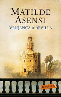 Venjanca A Sevilla - Matilde Asensi