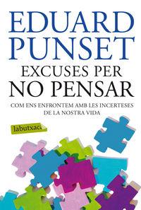 EXCUSES PER NO PENSAR