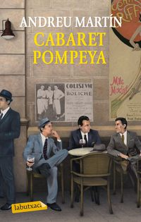 Cabaret Pompeya (catalan) - Andreu  Martin Farrero