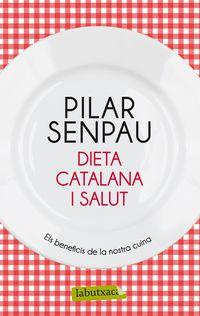 Dieta Catalana I Salut - Maria Pilar  Senpau Jove