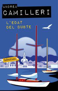 L'edat Del Dubte - Andrea Camilleri