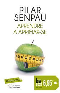 Aprendre A Aprimar-se - Pilar Senpau