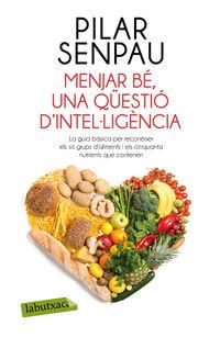 Menjar Be - Una Questio D Intel Ligencia - Pilar Senpau
