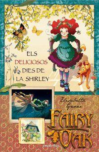 FAIRY OAK 2 - ELS DELICIOSOS DIES DE LA SHIRLEY