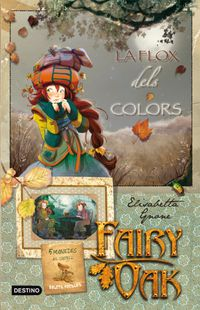 FAIRY OAK 3 - LA FLOX DELS COLORS