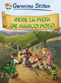 Rere La Pista De Marco Polo - Comicbooks - Geronimo Stilton