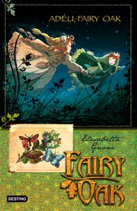 FAIRY OAK 4 - ADEU, FAIRY OAK