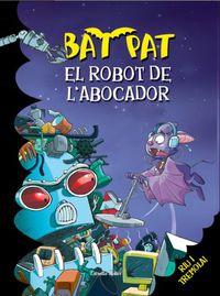 Robot De L'abocador, Els - Roberto Pavanello