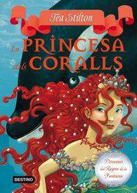 La princesa dels coralls - Tea Stilton