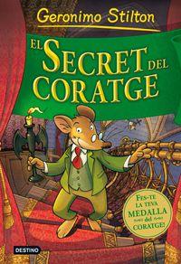 Secret Del Coratge - Geronimo Stilton