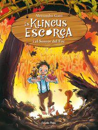 En Klincus I El Senyor Del Foc - Alessandro Gatti