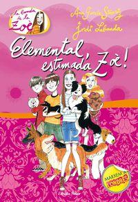 Elemental, Estimada Zoe! - Ana Garcia Siñeriz