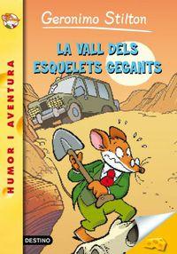Vall Dels Esquelets Gegants - Geronimo Stilton