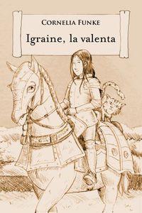 La Valenta igraine - Kornelia Funke