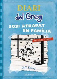 Diari Del Greg 6 - S. O. S. Atrapat En Familia! - Jeff  Kinney