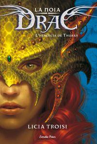 La 1  noia drac  -  L`herencia De Thuban - Licia Troisi