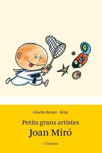 Petits Grans Artistes - Joan Miro - Gisela Benet