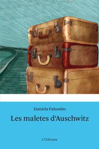 Maletes D'auschwitz, Les - Daniela Palumbo