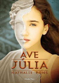 Ave, Julia - Nathalie Pons Roussel