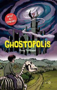 Ghostopolis - Dough Tennapel
