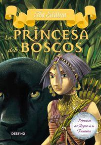 La princesa dels boscos - Tea Stilton