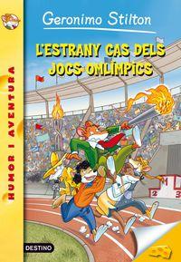 L'estrany Cas Dels Jocs Olimpics - Serie Groga - Geronimo  Stilton