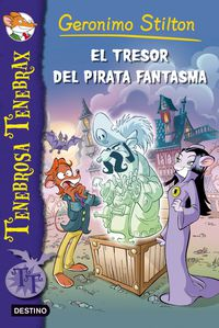 El   tresor del pirata fantasma  - Tenebrosa Tenebrax - Geronimo  Stilton