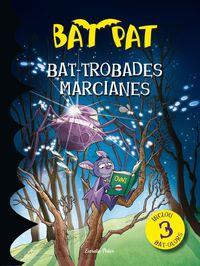 Bat-Trobades Marcianes - Roberto Panavello