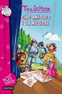 Cinc Amigues I Un Musical - Tea Stilton