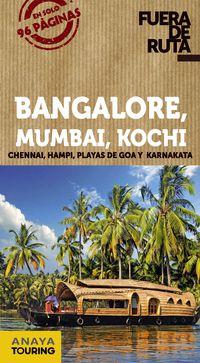 Bangalore - Mumbai - Kochi (fuera De Ruta) - Eva Alba / Ignacio Tineo