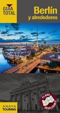 Berlin Y Alrededores (guia Total) - Touring Editore * Grupo Anaya