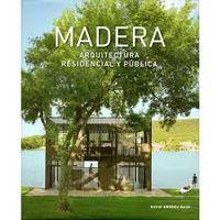 Madera - Arquitectura Residencial Y Publica - David Andreu Bach