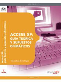 ACCESS XP - GUIA TEORICA Y SUPUESTOS OFIMATICOS