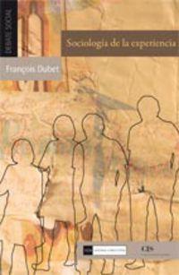 Sociologia De La Experiencia - Francois Dubet