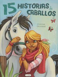 15 Historias De Caballos - Evelyne Duverne