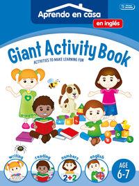 GIANT ACTIVITY BOOK - APRENDO EN CASA INGLES (6-7 AÑOS)