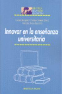 Innovar En La Enseñanza Universitaria - Leonor Margalef / Cristina Canabal / Veronica Sierra