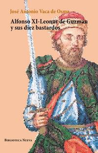 ALFONSO XI-LEONOR DE GUZMAN Y SUS DIEZ BASTARDOS