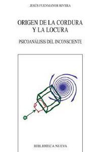 origen de la cordura y la locura - Jesus Fuenmayor Rivera