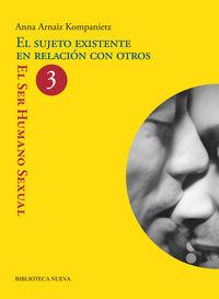 SUJETO EXISTENTE EN RELACION CON OTROS, EL