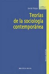 Teorias De La Sociologia Contemporanea - Javier Noya
