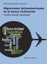 Migraciones Latinoamericanas En La Nueva Civilizacion - Domingo Barbolla Camarero