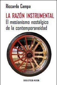 La razon instrumental - Riccardo Campa
