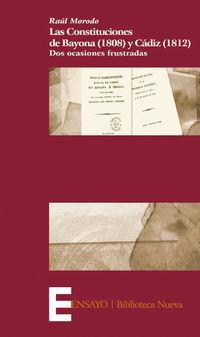 Las constituciones de bayona (1908) y cadiz (1812) - Raul Morodo