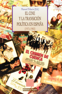 Cine Y La Transicion Politica En España, La (1975-1982) - Manuel Palacio