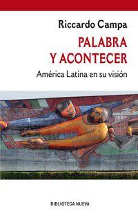 Palabra Y Acontecer - America Latina En Su Vision - Riccardo Campa