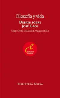 Filosofia Y Vida - Debate Sobre Jose Gaos - Sergio Sevilla