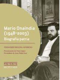 Mario Onaindia (1948-2003)  - Biografia Patria - Fernando Molina Aparicio