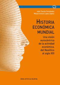 Historia Economica Mundial - Julio Tascon